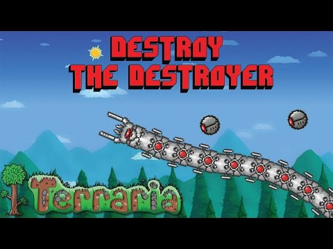how to defeat the destroyer Terraria 1.3