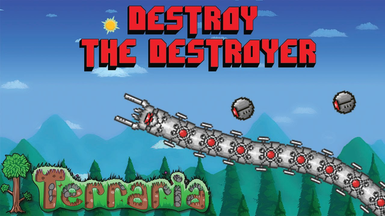 how to defeat the destroyer Terraria 1 3