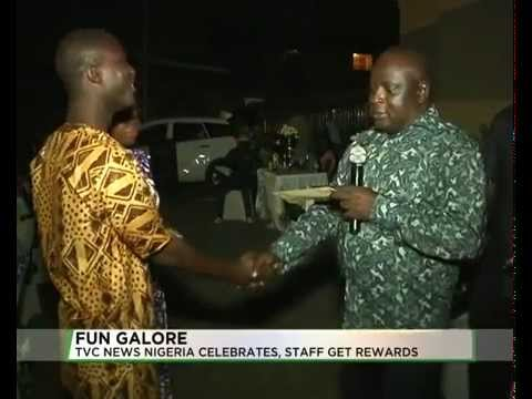 FUN GALORE - TVC NEWS NIGERIA CELEBRATES, STAFF REWARDED