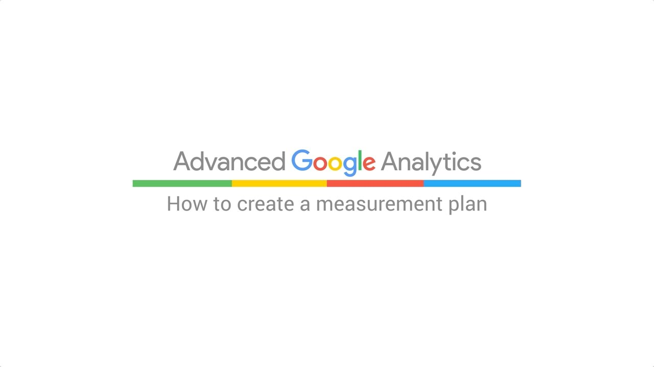 How to create a measurement plan (3:00)