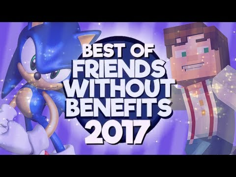 Best of Friends Without Benefits 2017