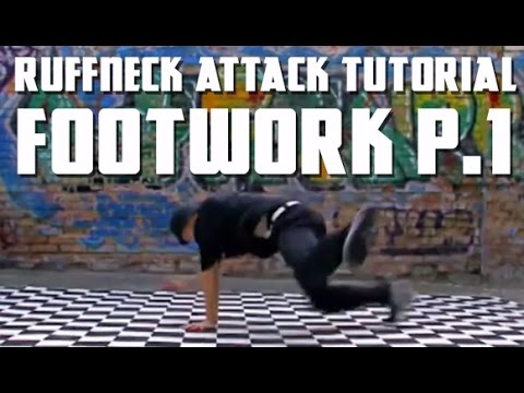 How to Breakdance - Ruffneck Attack Tutorial - Footwork Level Part 1