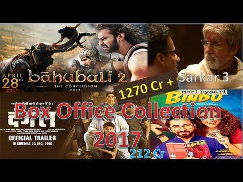 Box office collection of Sarkar 3 , Baahubali 2 , Dangal , Meri pyaari bindu etc 2017