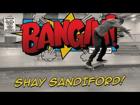 Shay Sandiford - Bangin!