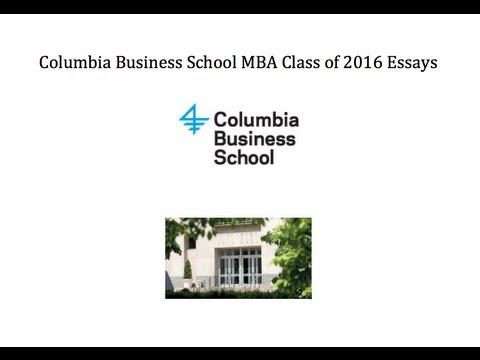 Columbia Business School MBA Application Essays