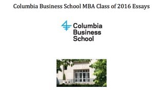 Columbia Business School MBA essay analysis and tips