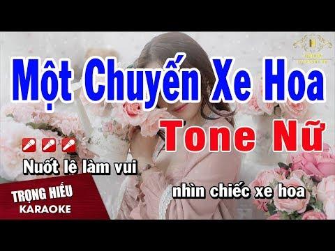 Karaoke Một Chuyến Xe Hoa Tone Nữ Nhạc Sống | Trọng Hiếu