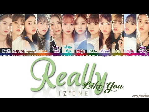 IZ*ONE (아이즈원) - 'REALLY LIKE YOU' Lyrics [Color Coded_Han_Rom_Eng]