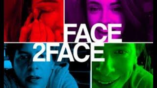 Face 2 Face (Free Full Movie) Teen Drama