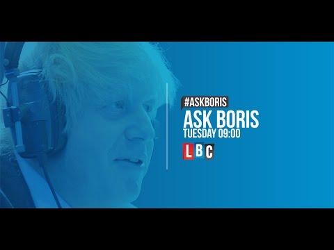Ask Boris Johnson: Live On LBC