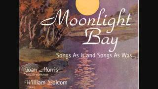 "JOAN MORRIS, Mezzo-Soprano & WILLIAM BOLCOM, piano: ""Moonlight Bay"""