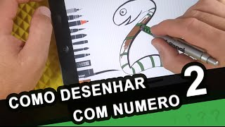 Como Desenhar COBRA com Numero 2 - How to draw SNAKE with number 2 - #15