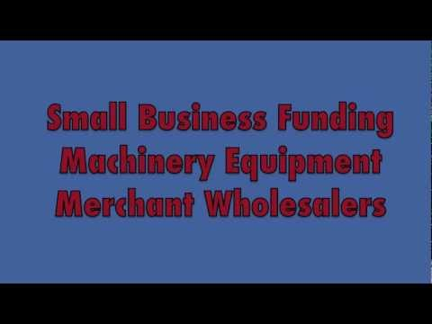 Business Funding Machinery Equipment Wholesalers $5000-$250,000 Fast Funding, 48 Hour Approval