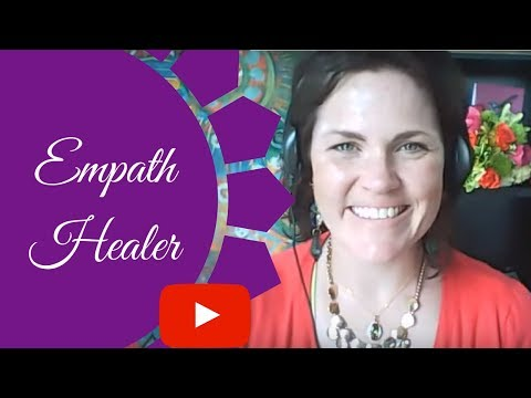 HOW being an empath makes you a healer
