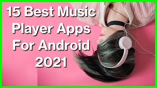 15 Best Music Player Apps For Android 2021