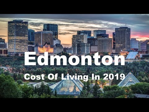 Cost Of Living In Edmonton, Canada In 2019, Rank 160th In The World