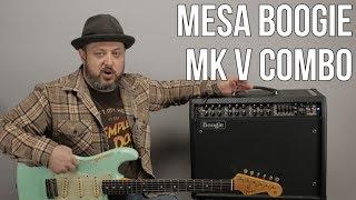 Guitar Amps - Mesa Boogie MK V Combo Tube Amp Demo