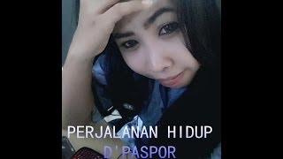 PERJALANAN HIDUP D'Paspor Mp3