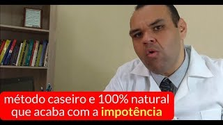 Acabe com a Impotência Sexual de Forma Definitiva e 100% Natural