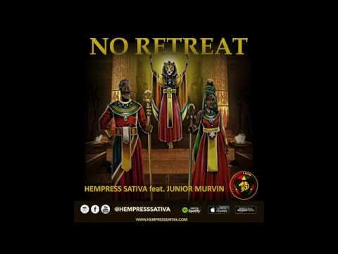 Hempress Sativa feat. Junior Murvin - No Retreat (Official Audio)