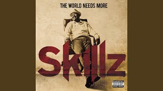 Play The World Needs More Skillz (I Gotchu)
