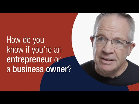 What's The Difference Between An Entrepreneur And A Business Owner?