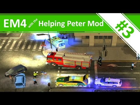 Emergency 4 - Helping Peter - Ep.3 - Emergency 4 with the Helping Peter Mod