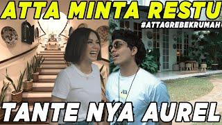 Download lagu ATTA MINTA RESTU TANTE AUREL!