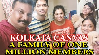 KOLKATA CANVAS || A FAMILY OF ONE MILLION MEMBERS