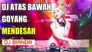 DJ ATAS BAWAH GOYANG BASS MANTUL REMIX TERBARU 2019
