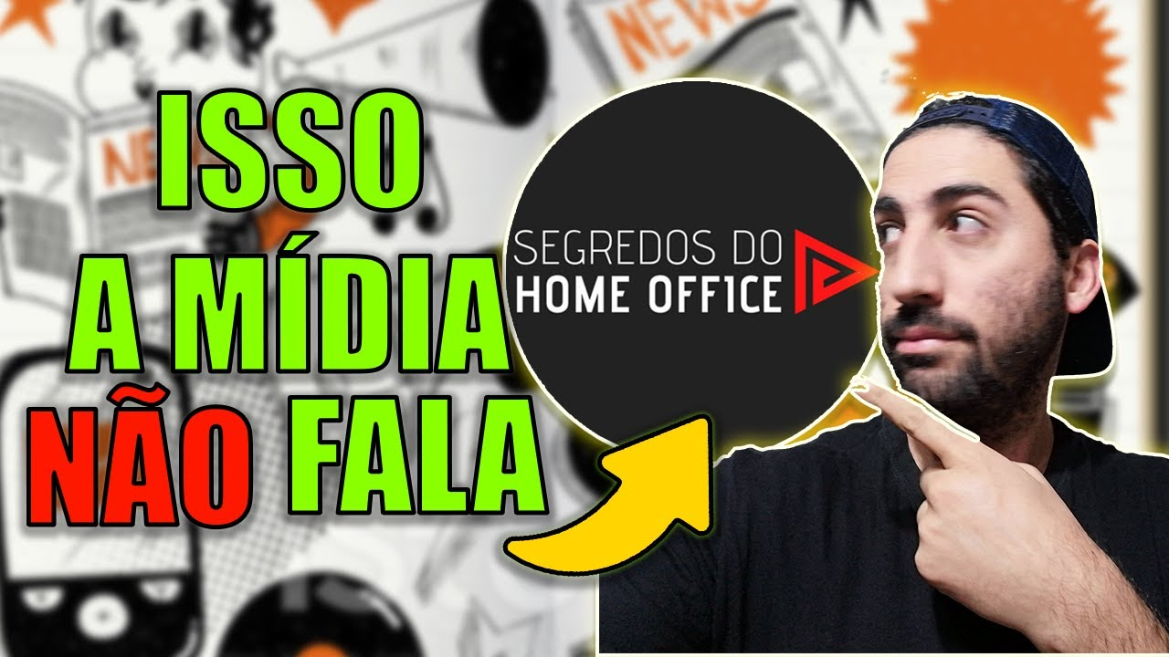 segredos do home office é verdade