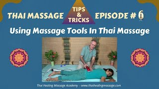 Thai Massage Tips And Tricks Part 6