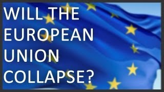 Will the European Union collapse?