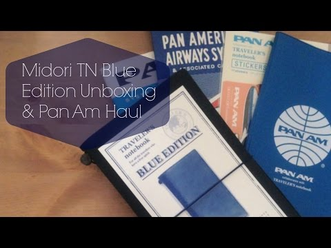 Blue Edition Midori Traveler's Notebook and Pan Am Haul