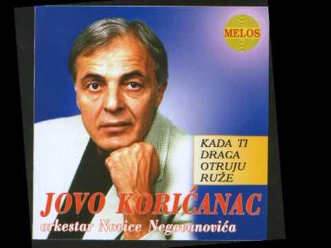 JOVO KORICANAC POP   MLADO MOMCE CURU ZAVOLELO