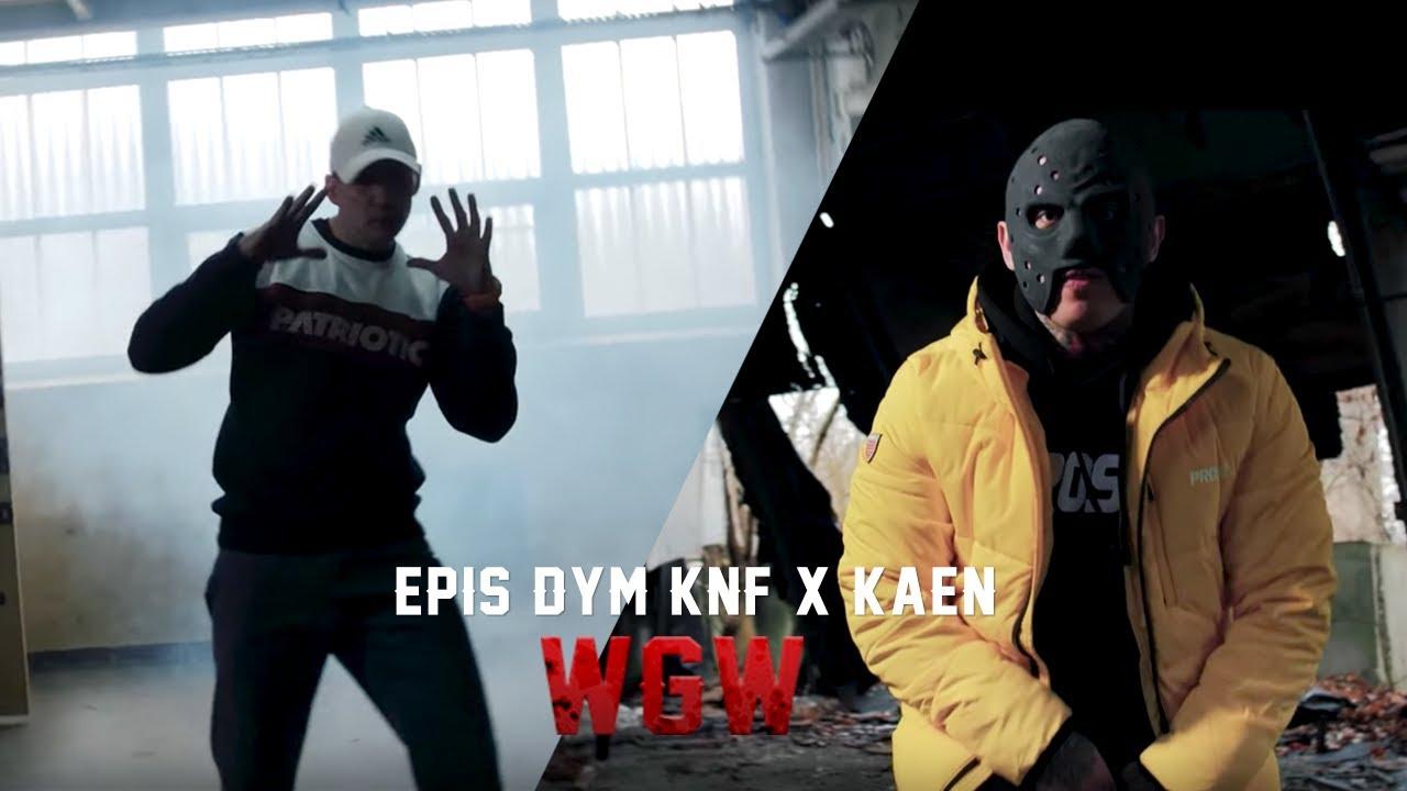 Epis DYM KNF X KaeN - WGW