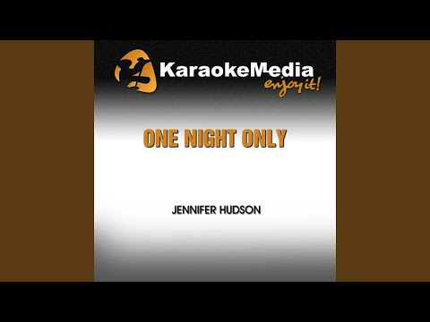 One Night Only (Karaoke Version) (In The Style Of Jennifer Hudson)
