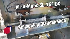 All-O-Matic SL-150 DC scheduled maintenance Irving, TX   SC0031