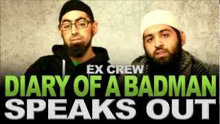 Diary of a Badman exCrew & Muhammad Abdul Jabbar Speaks out