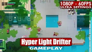 Hyper Light Drifter gameplay PC HD [1080p/60fps]