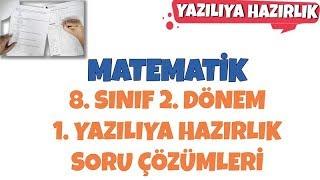 Matematik 8. Sınıf 2. Dönem 1. Yazılı Sınava Hazırlık Soru Çözümleri