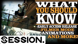 SESSION | Filmer Mode / Early Access Release & MORE