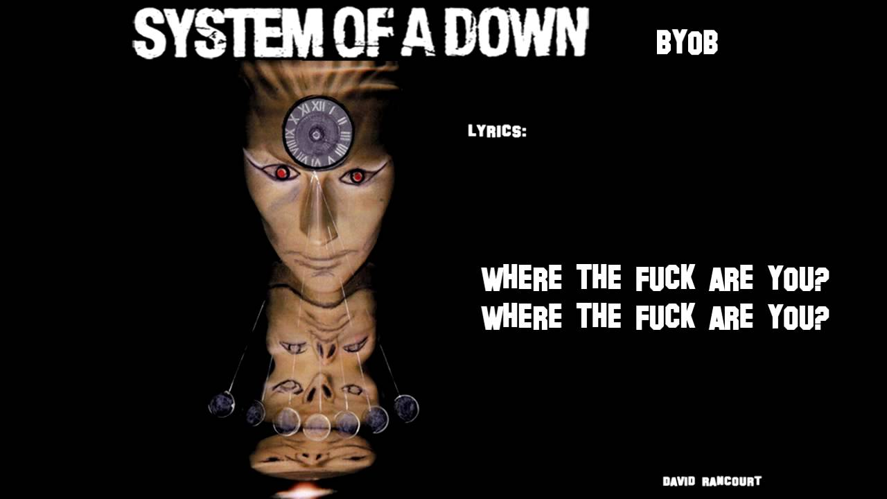 Quotes about system of a down