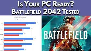 WILL YOUR PC RUN IT? 💥Battlefield 2042💥 GPU Benchmark & Best Gaming PCs