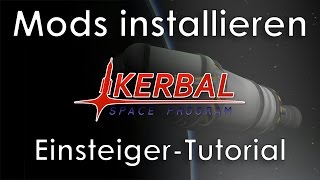 KSP Tutorial: Mods installieren (deutsch - Kerbal Space Program - German)