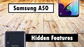 Hidden Features of the Samsung Galaxy A50 You Don't Know About