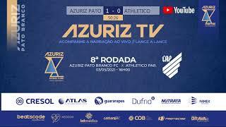 AZURIZ PATO BRANCO FC X ATHLETICO PARANAENSE
