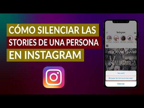 ¿Cómo Silenciar las Stories de una Persona en Instagram sin Bloquearla?