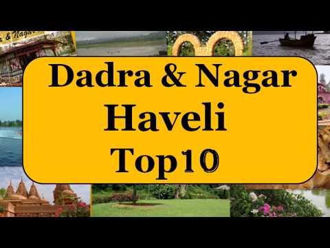 Dadra and Nagar Haveli Tourism | Famous 10 Places to Visit in Dadra and Nagar Haveli Tour