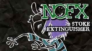 "This is the movie I made for NOFX's ""Stoke Extinguisher"" video cont..."